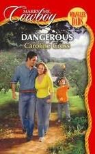 Dangerous by Caroline Cross