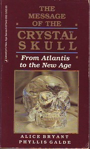 The Message of the Crystal Skull: From…
