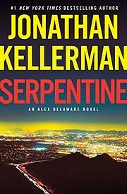 Serpentine: An Alex Delaware Novel af…