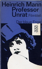 The Blue Angel by Heinrich Mann