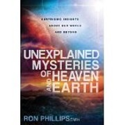 Unexplained Mysteries of Heaven and Earth:…