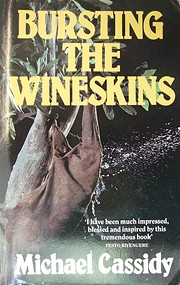 Bursting the Wineskins by Michael Cassidy