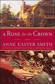 A Rose for the Crown: A Novel de Anne Easter…