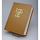 Love, Light, and Life by Devinder Narendra