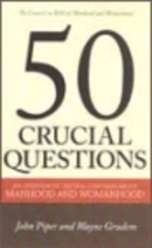 50 crucial questions about manhood and…