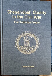 Shenandoah County in the Civil War: The…