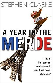 A Year in the Merde por Stephen Clarke