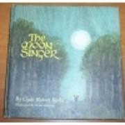The Moon Singer por Clyde Robert Bulla
