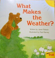 What Makes the Weather? av Janet Palazzo