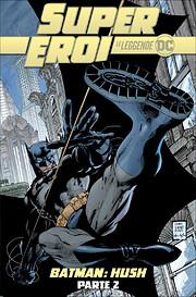 Batman: Hush - Parte 2 av Joseph Loeb