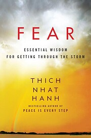 Fear: Essential Wisdom for Getting Through…