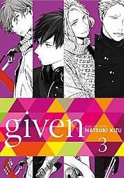 Given, Vol. 3 (3) by Natsuki Kizu