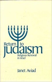 Return to Judaism: Religious Renewal in…