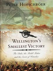 Wellington'S Smallest Victory av Peter…