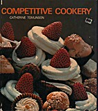 Competitive Cookery by C. Tomlinson