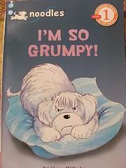 I'm So Grumpy - A Noodles Book (Noodles,…