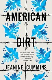 American Dirt af Jeanine Cummins