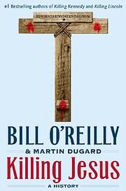 Killing Jesus (Bill O'Reilly's Killing…