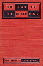The Trail of the Black King by Anthony…