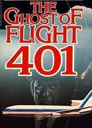 The Ghost of Flight 401 de Steven Hilliard…