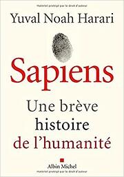 Une brève histoire de l'humanité : Sapiens…