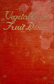 Vegetable and Fruit Dishes af Madame F.…