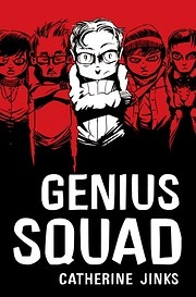Genius Squad – tekijä: Catherine Jinks