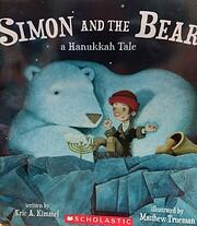 Simon and the Bear: A Hanukkah Tale by Eric…