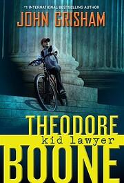 Theodore Boone: Kid Lawyer av John Grisham