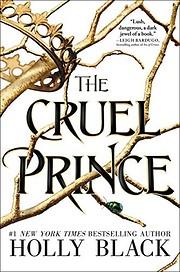 The Cruel Prince (The Folk of the Air, 1) de…