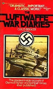 LUFTWAFFE WAR DIARIES por Cajus Bekker