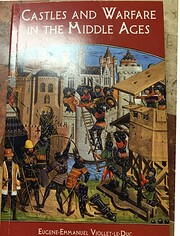 Castles and Warfare in the Middle Ages…