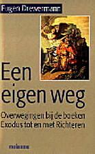 Een eigen weg by Eugen Drewermann