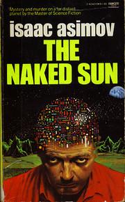 The naked sun av Isaac Asimov