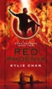 Red Phoenix (Dark Heavens) af Kylie Chan