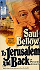 To Jerusalem and Back: A Personal Account by…
