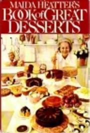 Maida Heatter's Book of Great Desserts –…