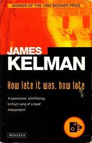 How Late It Was, How Late de James Kelman