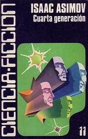 Cuarta generación por Isaac Asimov