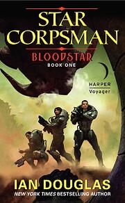 Bloodstar: Star Corpsman: Book One (Star…