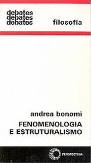 Fenomenologia e Estruturalismo de Andrea…