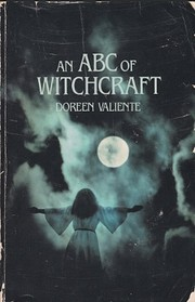 An An ABC of Witchcraft: Past and Present…
