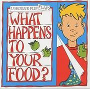 What Happens to Your Food? (Usborne Flip…