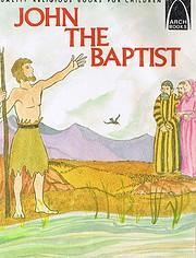 John the Baptist (Arch Books (Paperback))…