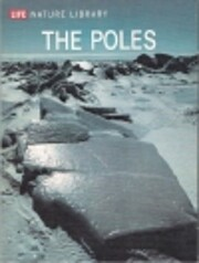 The Poles by Ley, Willy; the editors of…