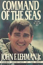Command of the Seas por Jr. John F. Lehman