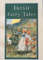 Irish Fairy Tales Fairy Legends and Tradit…