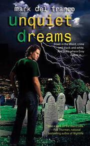 Unquiet Dreams av Mark Del Franco