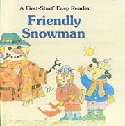 Friendly Snowman (A First-Start Easy Reader)…