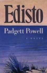 Edisto : a novel por Padgett Powell